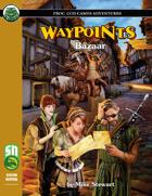 Waypoints: Bazaar
