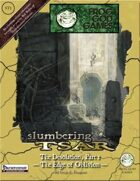 Slumbering Tsar: The Desolation, Part 1 - The Edge of Obilvion