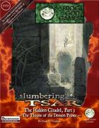 Slumbering Tsar: The Hidden Citadel, Part 3 - Throne of the Demon Prince