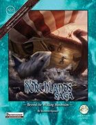 The Northland Saga Part 2: Beyond the Wailing Mountains (PF)