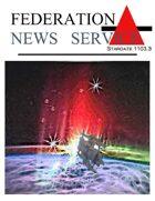 Federation News Service stardate 1103.3