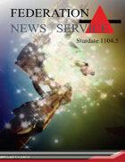 Federation News Service stardate 1104.5