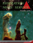 Federation News Service stardate 1104.7