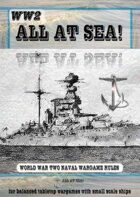 WW2 All at Sea! second world war naval wargame rules and fleet lists
