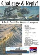 WW1 Challenge & Reply! first world war naval wargame rules and British/German fleet lists