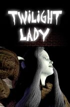 Twilight Lady #1