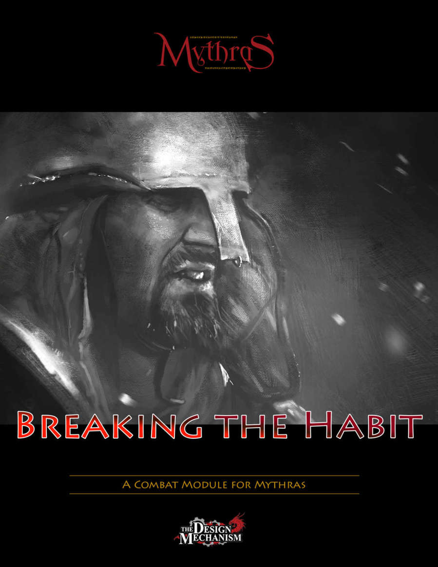 Breaking the Habit: Mythras Combat Module