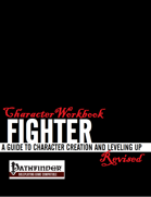Character Workbook Revised: Fighter for PFRPG