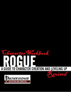 Character Workbook Revised: Rogue for PFRPG