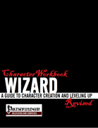 Character Workbook Revised: Wizard for PFRPG