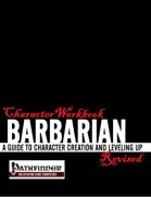 Character Workbook Revised: Barbarian for PFRPG