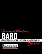 Character Workbook Revised: Bard for PFRPG