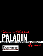 Character Workbook Revised: Paladin for PFRPG