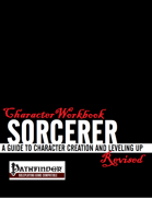 Character Workbook Revised: Sorcerer for PFRPG