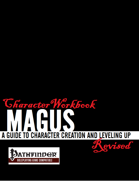 Character Workbook Revised: Magus for PFRPG