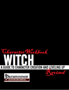 Character Workbook Revised: Witch for PFRPG
