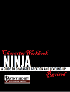 Character Workbook Revised: Ninja for PFRPG