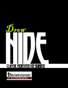 Drow Hide: Dark Elves Reskinned (PFRPG)