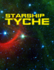 Starship Tyche: The Rule of Extinction PREORDER