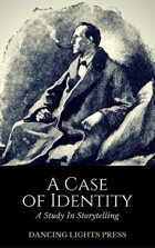 A Case of Identity (A Study in Storytelling #3)