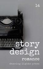 Story Design: Romance Stories