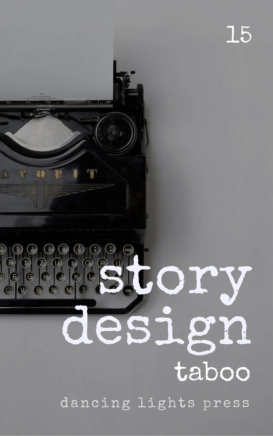 Story Design: Taboo Stories - Dancing Lights Press - Story ...