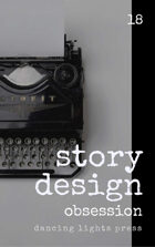 Story Design: Obsession Stories