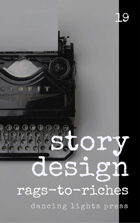 Story Design: Rags-to-Riches Stories