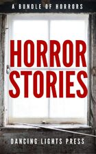 Horror Stories [BUNDLE]