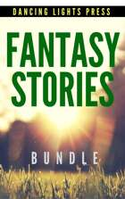 Fantasy Stories [BUNDLE]