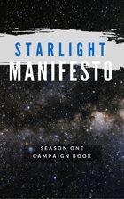 Starlight Manifesto Season 1 Campaign Book