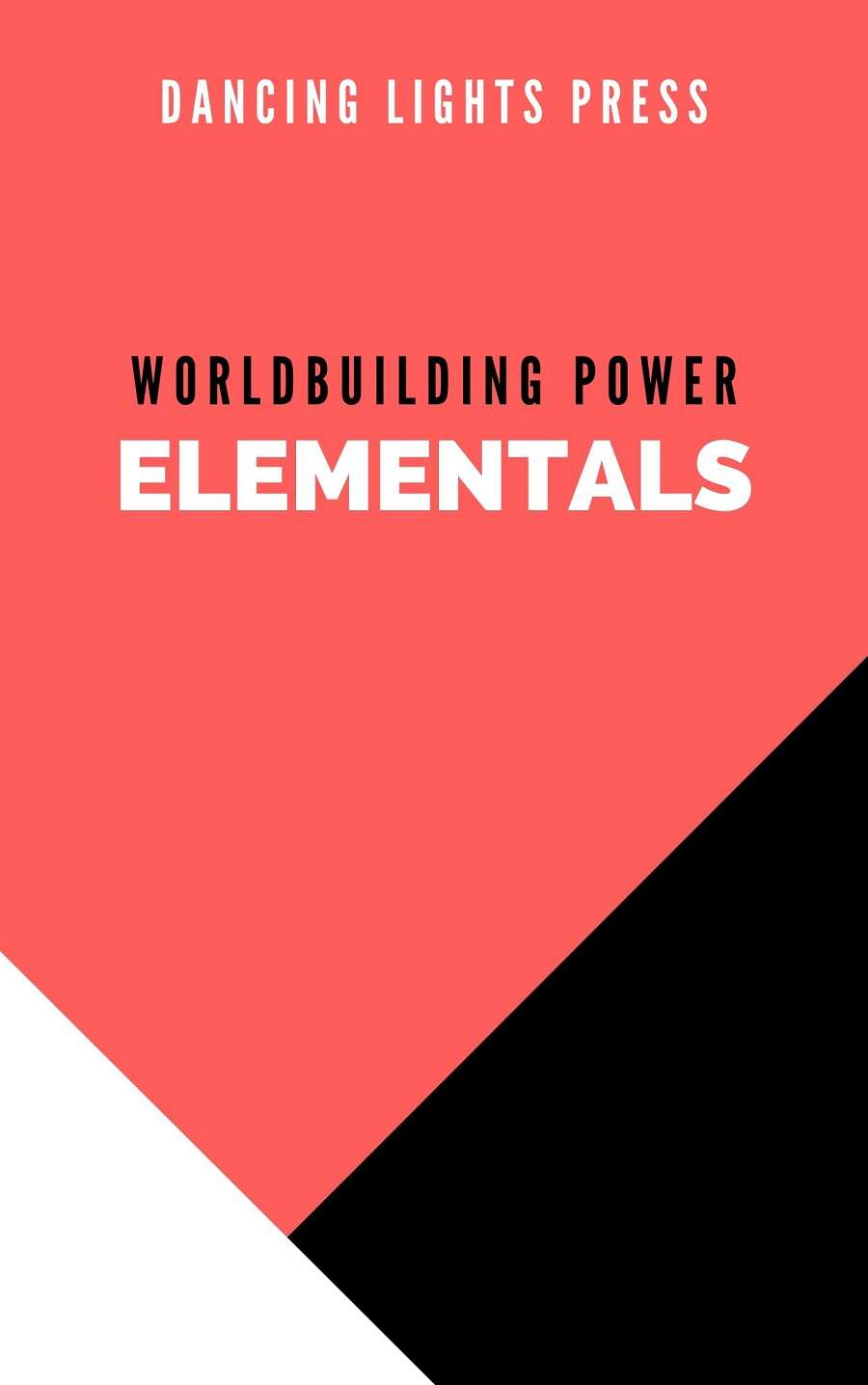 Worldbuilding Power: Elementals