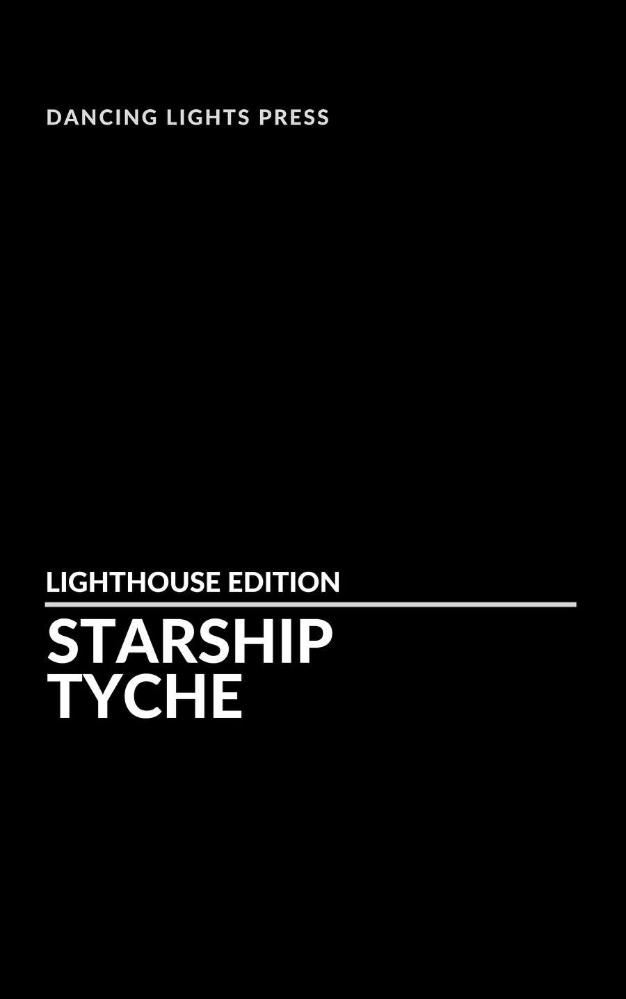 Starship Tyche: The Cosmic Zookeepers