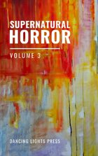 Supernatural Horror: Volume 3
