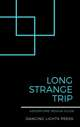 Long Strange Trip: Adventure Design Guide