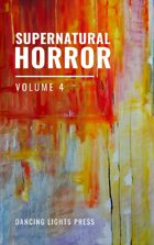 Supernatural Horror: Volume 4