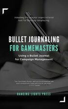 Bullet Journaling for Gamemasters, Revised