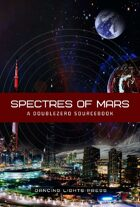 Spectres of Mars: A Setting for DoubleZero