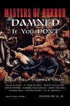 Masters of Horror: Damned if you Don't