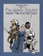 Paladin's Squire (Heroic Tier Playtest)