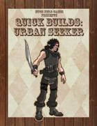 Quick Builds: Urban Seeker