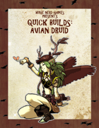 Quick Builds: Avian Druid