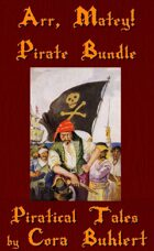 Arr, Matey! Pirate Bundle [BUNDLE]