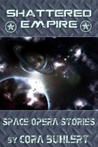 Shattered Empire [BUNDLE]