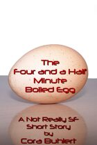 The Four and a Half Minute Boiled Egg