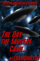 The Day the Saucers Came... [BUNDLE]
