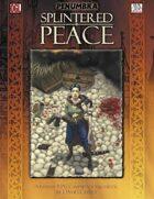 Splintered Peace