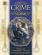 Crime and Punishment (Penumbra OGL 3E) [digital]