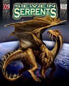 Seven Serpents (Penumbra OGL 3E) [digital]