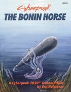The Bonin Horse: Cyberpunk 2020 Adventure